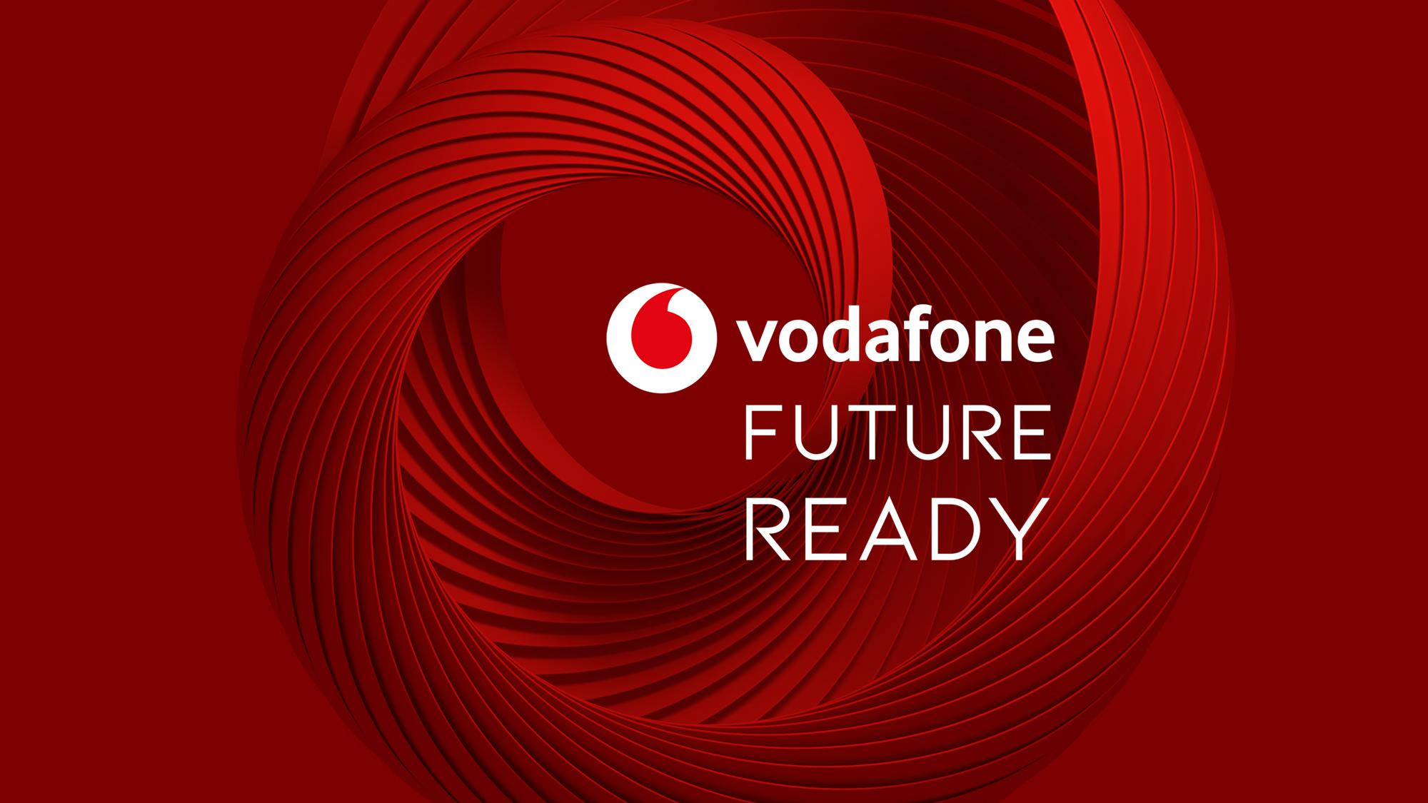 Future Ready 2018 - Vodafone UK News Centre
